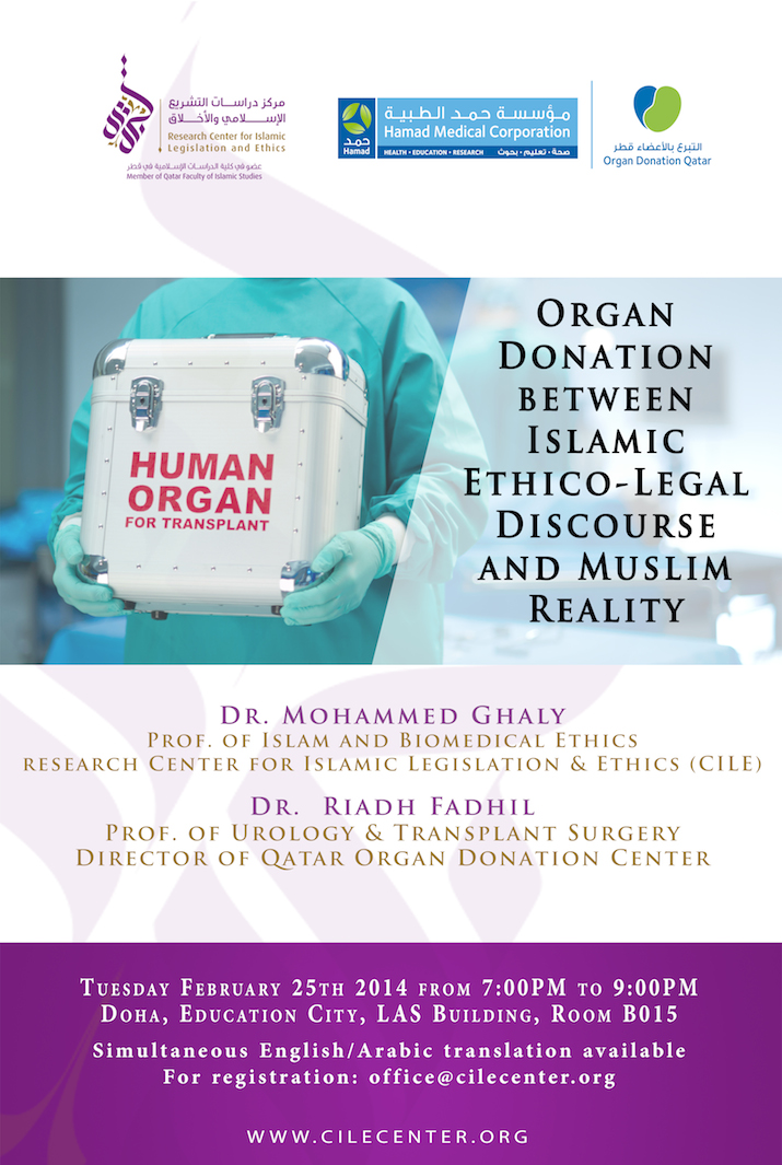02/2014 Organ Donation between Islamic Ethico-Legal Discourse and Muslim Reality