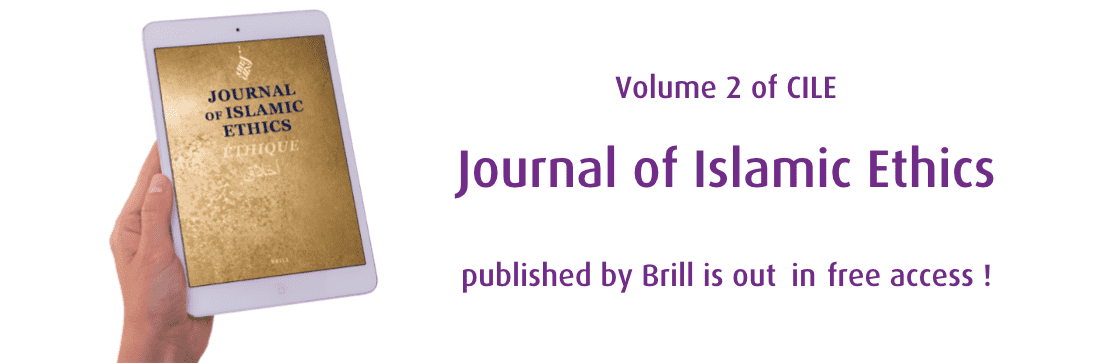 "Volume 2 of CILE ""Journal of Islamic Ethics"" published by Brill is out in free open access !"