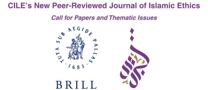 [Updated] CILE's New Peer-Reviewed Journal of Islamic Ethics: Call for Papers and Thematic Issues