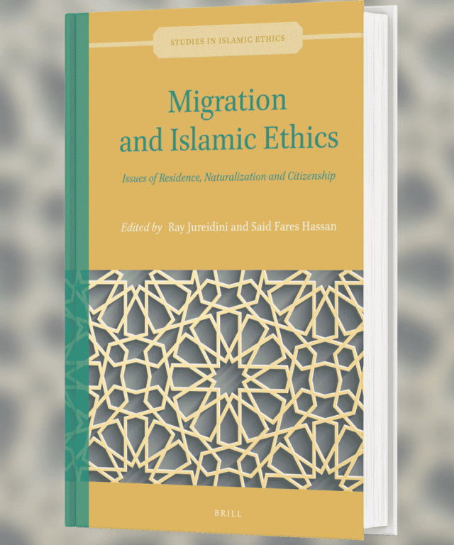 "Volume 2 of Studies in Islamic Ethics ""Migration and Islamic Ethics: Issues of Residence, Naturalization and Citizenship"""